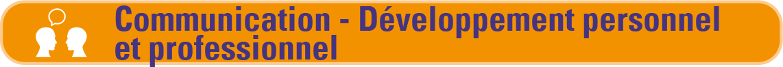 Communication - développement personnel et professionnel